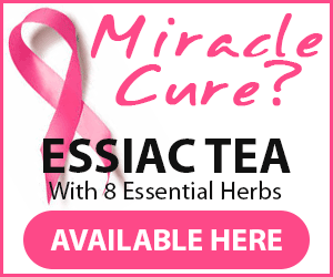 Essiac Tea All Natural Cancer Treatment